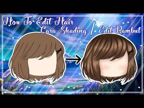 How To Shade Hair 2 Cara Shading Rambut 2 Gacha Life Tutorial Youtube In 2020 How To Shade Anime Poses Reference Episode Interactive Backgrounds