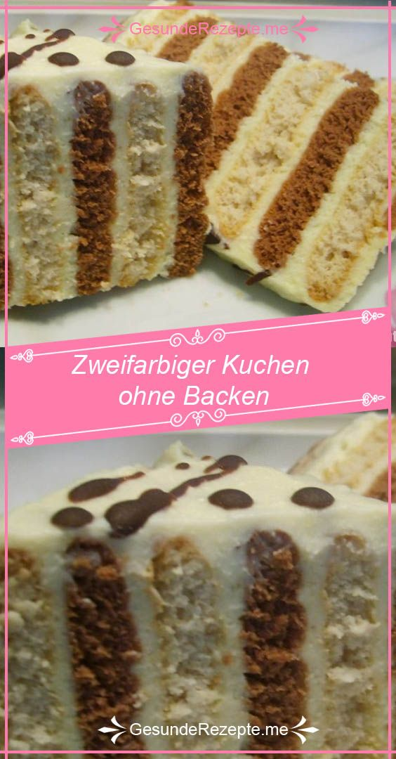 Zweifarbiger Kuchen Ohne Backen Rezepteblog Net Kuchen Ohne Backen Kuchen Kuchen Rezepte Blechkuchen