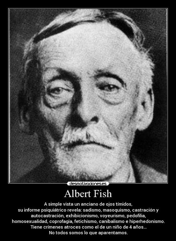 ALBERT FISH,El Abuelo Asesino 6cfc98c6db6e9c2ce5bb5f411de252e4