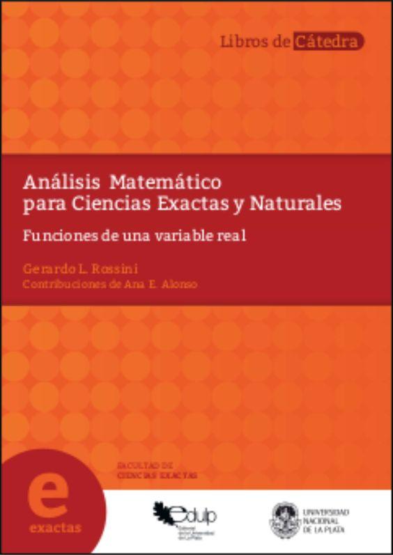 Resultado de imagen de Análisis Matemático para Ciencias Exactas y Naturales : Funciones de una variable real