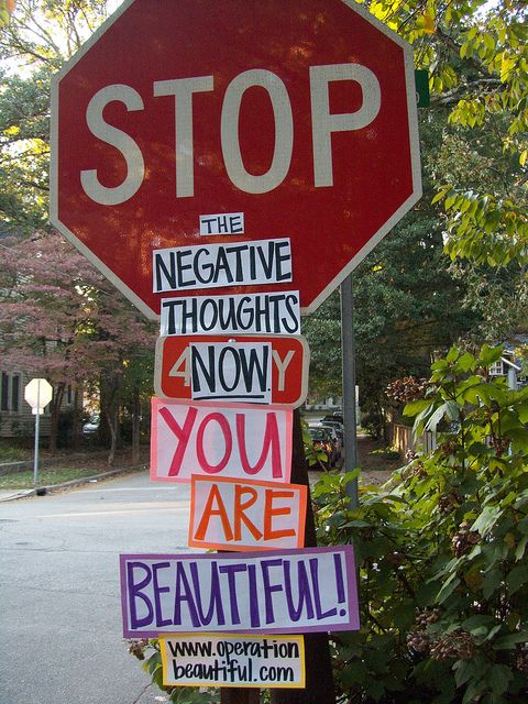 No negativity!: You Are Beautiful, Operation Beautiful, Inspirational Quotes, Operationbeautiful, Stop Signs, Negative Thoughts