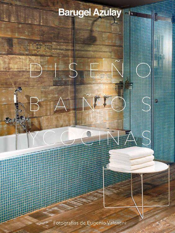 Interiorismo, diseño, baños, cocinas, arquitectos, decoración. Barugel Azulay…