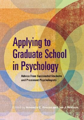 Gives practical tips from professionals on how to get into graduate school for psychology and be successful there