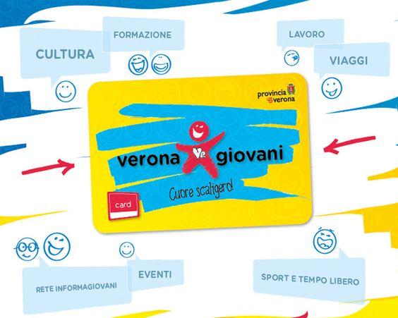 Provincia di Verona Turismo Srl  si occupa della gestione del progetto Verona Giovani Card.