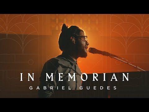 Gabriel Guedes In Memorian Clipe Oficial Youtube Gabriel Guedes Gabriel Baixar Musicas Gospel Gratis