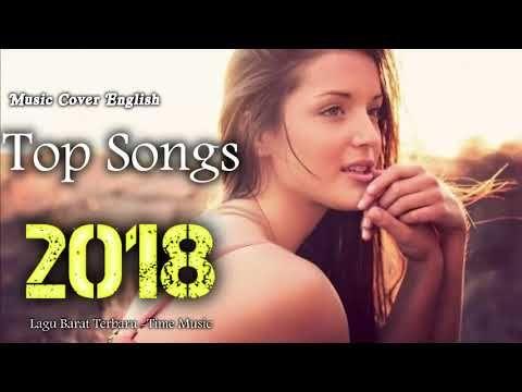 Top Lagu Barat 2018 Kumpulan Lagu Barat Terbaru Hits Musik Barat