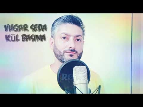 Vuqar Seda Kul Basina Album Youtube Development