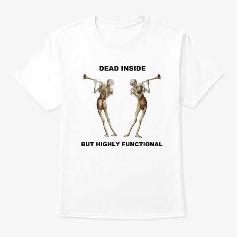 Dead Inside But Highly Functional Products From Classical Art Memes Teespring Dead Inside Order Prints Classical Art Memes