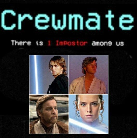 Among Us Star Wars Meme In 2021 Star Wars Memes George Lucas Star Wars Star Wars