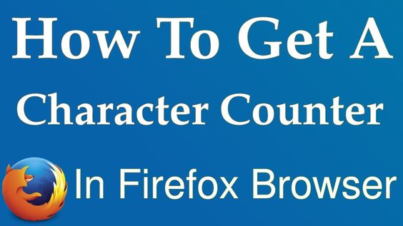 How To Get a Character Counter The Right-Click Context Menu In Firefox B...