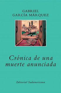 """""""Crónica de una muerte anunciada"""" - Gabriel García Márquez"""