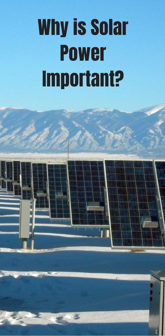 Why Is Solar Power Important Green Living Green Energy Renewable Energy Solar Energy Solarpanels Solarenergy Sola In 2020 Solar Solar Panels Solar Energy Panels