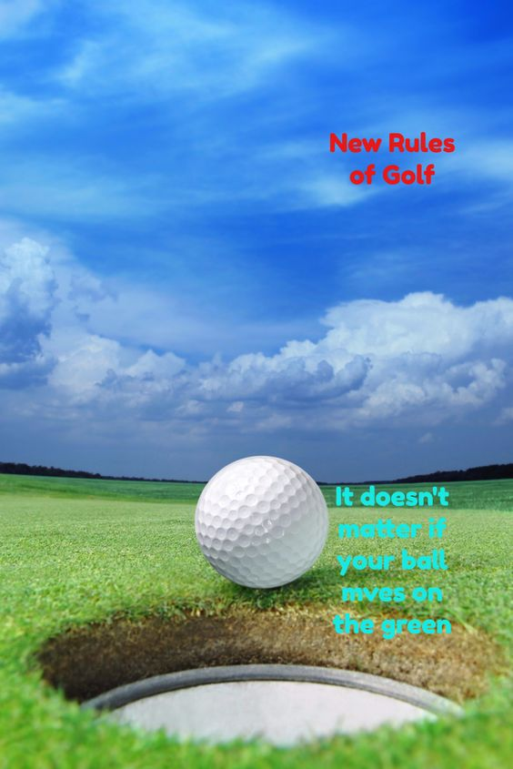 The new rules say that it doesn't matter if the ball moves on the green.