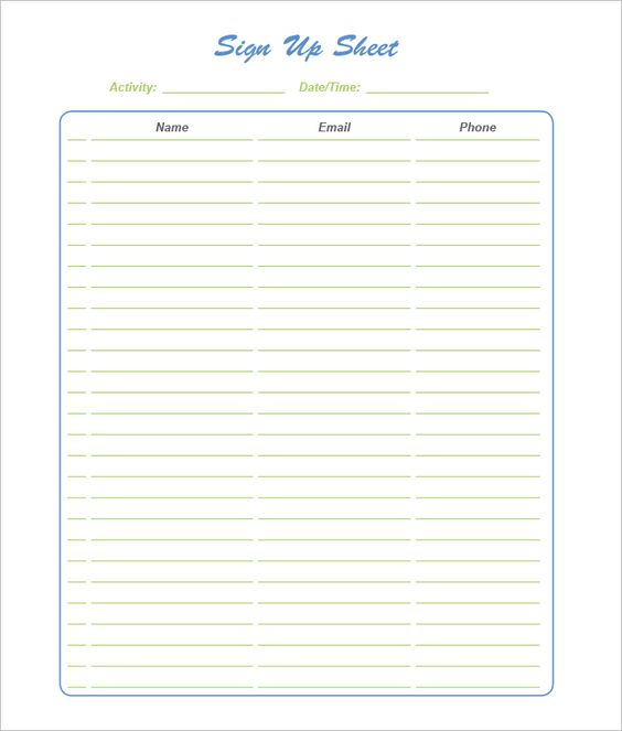 A printable sign-up sheet with room for dates and names Free to - Sign Sheet Template
