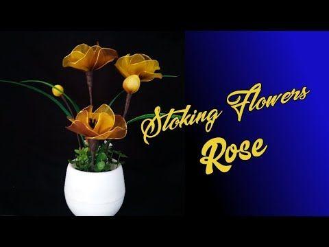Diy Beautiful Flower From Stoking Rose Youtube Beautiful Flowers Flowers Rose