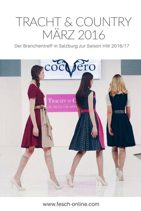 Tracht & Country in Salzburg im März 2016 (Kollektionen für HW16/17) http://www.fesch-online.com/tracht-country-salzburg-maerz-2016/