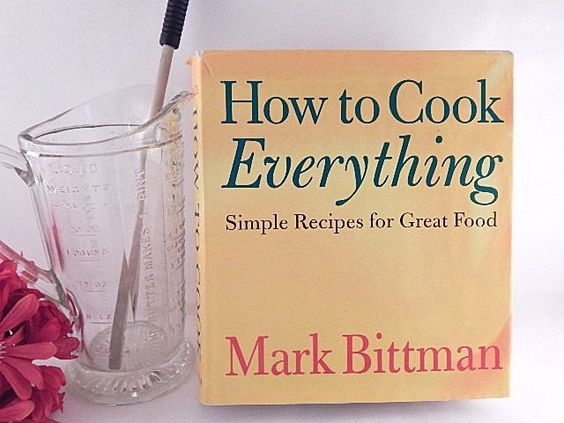 How To Cook Everything Simple Meals Great Food by Mark Bittman Kitchen Reference Cooking Baking Hardcover Book