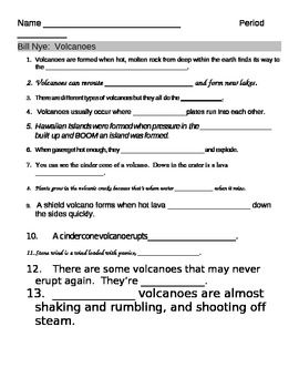 Worksheets Bill Nye Volcanoes Worksheet bill nye volcanoes video fill in guide sheet different types this 13 question worksheet provides a way for students to follow along with the questions are all fill