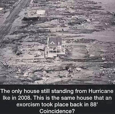 The only house still standing from Hurricane Ike in 2008.  This is the same house that an exorcism took place back in '88 .....