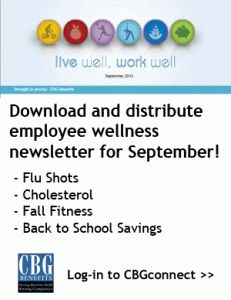 """Download and distribute the September 2013 edition of our """"Live Well, Work Well"""" employee wellness newsletter today!"""