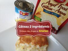 Un autre gâteau 2 ingrédients : gâteau des anges et ananas! Un délice!!