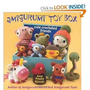 Amigurumi Toy Box: Cute Crocheted Friends [Paperback] by Ana Paula Rimoli {amazon.com} ($13.59)