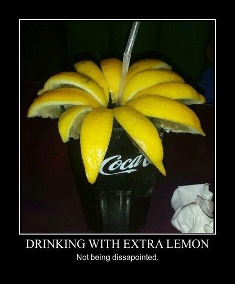 Drinking With Extra Lemon - #funny #pics