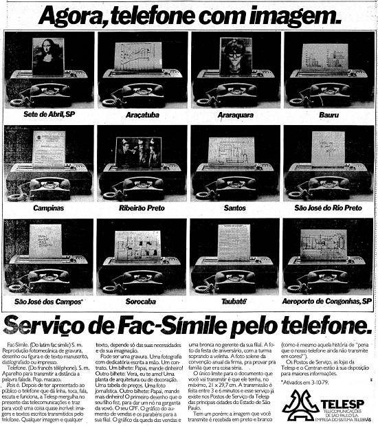 Telecomunicações de São Paulo S.A. (Telesp) apresenta o serviço de fac-símile (telefax) Publicado no jornal O Estado de São Paulo em 6 de março de 1980,