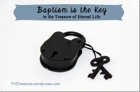 baptism is the key to the treasure of eternal life