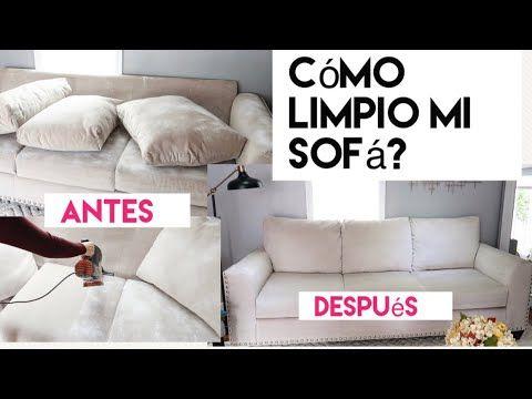 Como Mantener Nuestro Sofa Limpio Y Bonito Limpieza En Seco Youtube Sofá Limpio Limpieza En Seco Limpieza Sofa