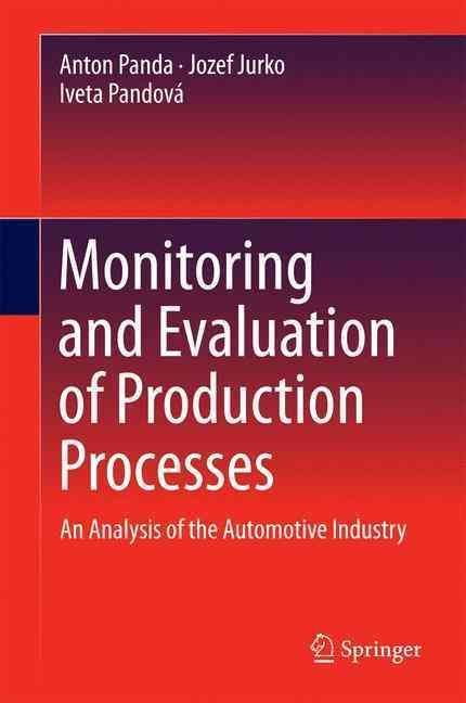 Monitoring and Evaluation of Production Processes: An Analysis of the Automotive Industry