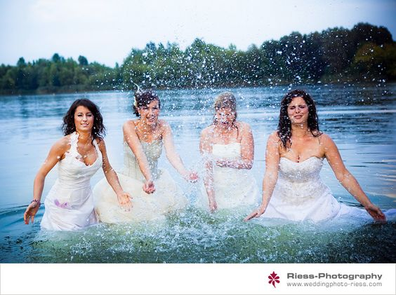 It would be fun to do a trash the dress with your girlfriends!