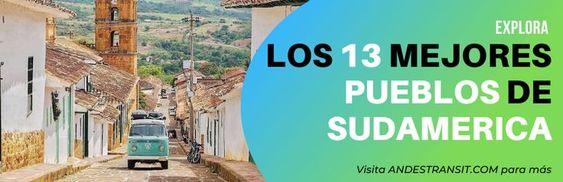 Expertos viajeros nombran las 13 mejores ciudades pequeñas de Sudamérica.
