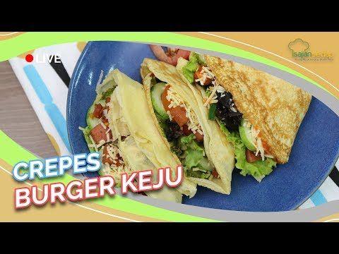 Resep Crepes Burger Keju Pas Buat Brunch Yang Bikin Kenyang Youtube Keju Sarapan