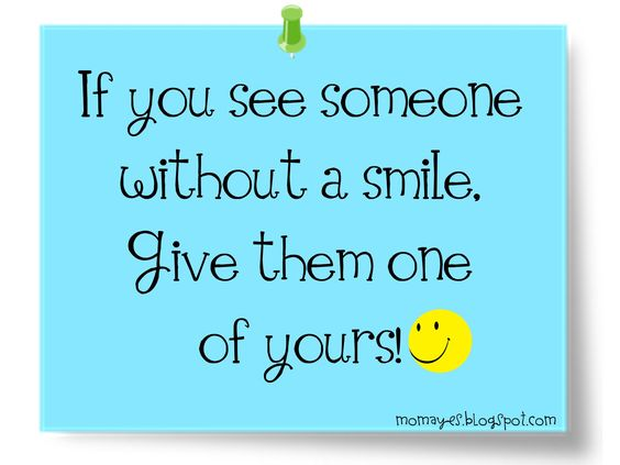 Momaye's Diary: Daily Inspiration: Today Give A Smile!