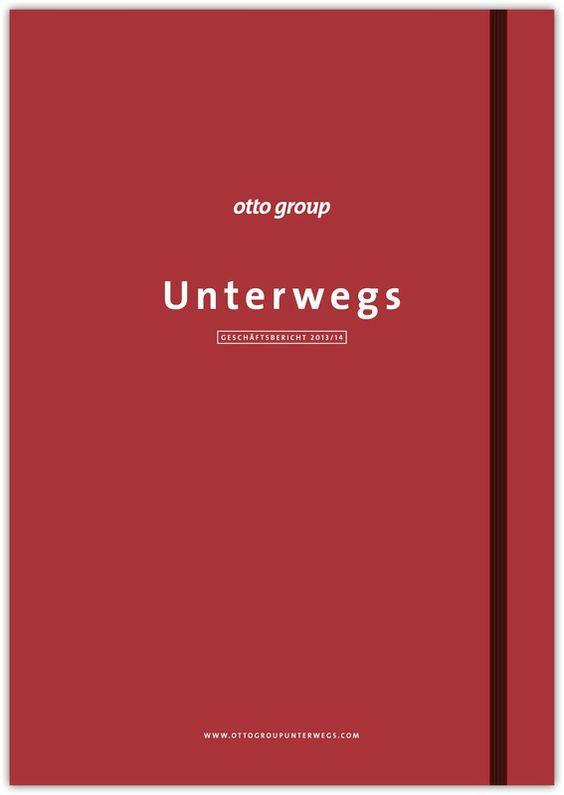 "otto group – annual report 2013 ""unterwegs"""
