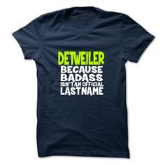 [Popular tshirt name ideas] DETWEILER Shirt design 2016…