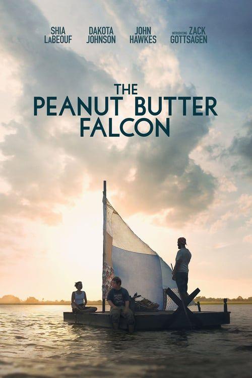 Voir The Peanut Butter Falcon Film Complet En Francais Gratuit Action Adventure Animation Biography Comedy Crim Falcon Movie Full Movies Online Streaming