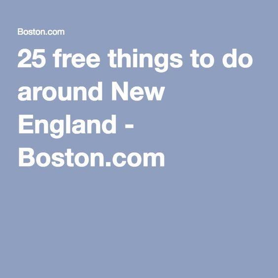 25 free things to do around New England - Boston.com