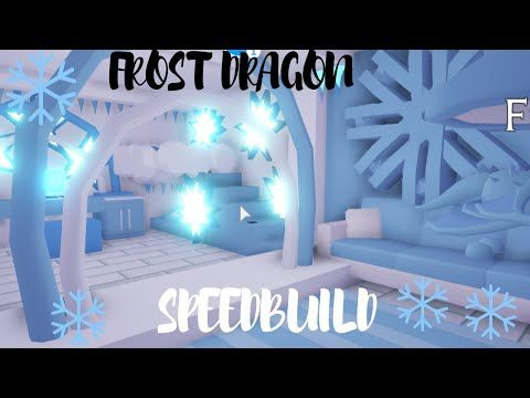 Frost Dragon Bedroom Speedbuild Roblox Adopt Me Youtube In 2020 Cute Room Ideas My Home Design Roblox