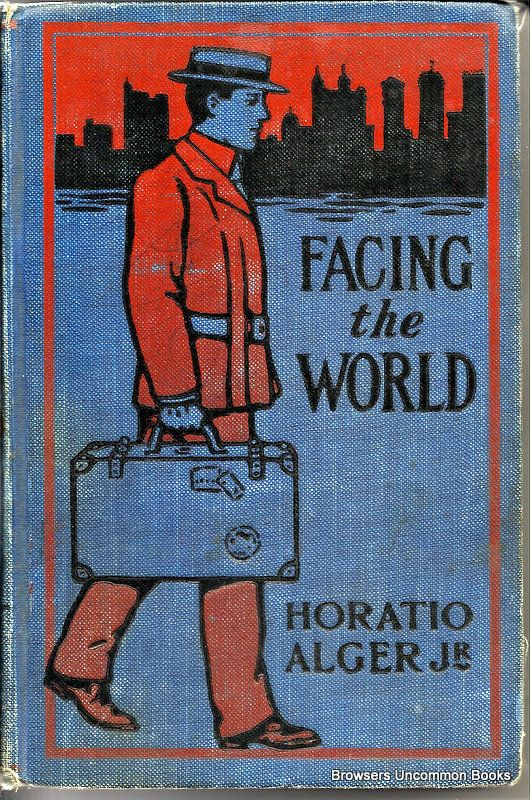 Facing the World by Horatio Alger