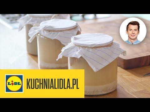 Jak Zrobic Zakwas Na Zurek Karol Okrasa Kuchnia Lidla Youtube Food Pierogies