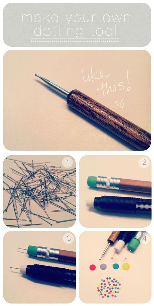 Why didn't I ever think of this before? Make your own dotting tool by using a straight pin and a pencil with an eraser.