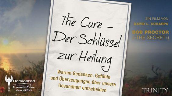Trailer: THE CURE - Der Schlüssel zur Heilung - Nominiert für den Cosmic Angel Award 2014  http://www.cosmic-cine.com • http://www.facebook.com/CosmicCine    Homepage Film: http://www.thecureismovie.com & http://www.trinity-verlag.de Facebook: https://www.facebook.com/TheCureIs