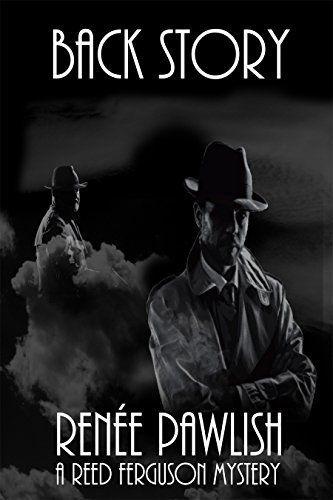 Back Story: A Reed Ferguson Mystery (A Private Investigator Mystery Series - Crime Suspense Thriller Book 10), http://www.amazon.com/dp/B011PFPRDI/ref=cm_sw_r_pi_awdm_LNURvb13W6GRV