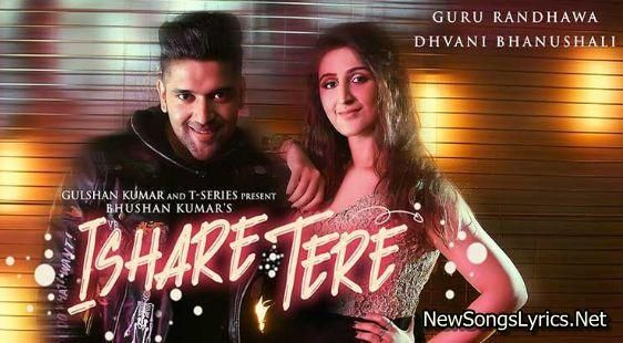 Ishare Tere Song Lyrics Songs Mp3 Song Download Mp3 Song
