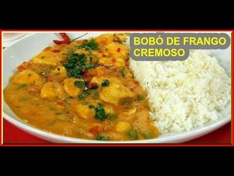 Bobo De Frango Com Mandioca Voce Vai Querer Comer Mais Youtube