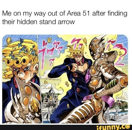 Me On My Way Out Of Area 51 After Finding Their Hidden Stand Arrow Ifunny Jojo Bizarre Jojo Bizzare Adventure Jojo Anime The search for requiem arrow part 1!|stands online. jojo bizarre jojo bizzare adventure