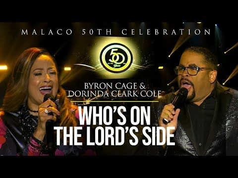 Byron Cage Dorinda Clark Cole Who S On The Lord S Side Live Performance Youtube In 2020 Byron Gospel Music Music Songs