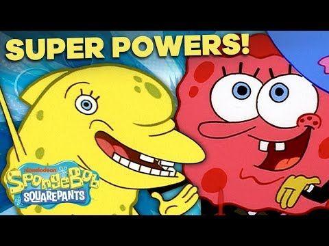 Every Spongebob Superpower Spongebob Squarepants Spongebob Superhero Spongebob Episodes Squarepants